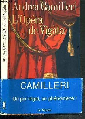 L'OPERA DE VIGATA: CAMILLERI ANDREA
