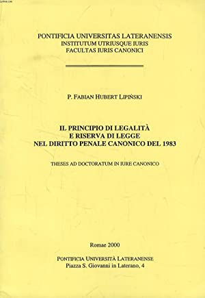 IL PRINCIPIO DI LEGALTA' E RISERVA DI LEGGE NEL DIRITTO PENALE CANONICO DEL 1983 (TESI): ...