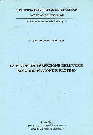 LA VIA DELLA PERFEZIONE DELL'UOMO SECONDO PLATONE: LOPES DE MACEDO