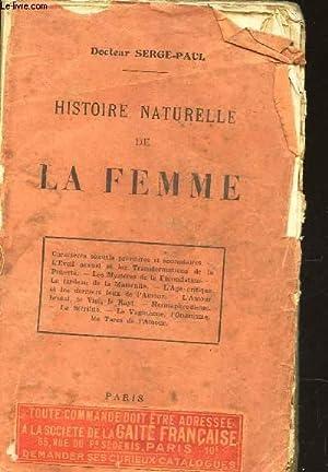 HISTOIRE NATURELLE DE LA FEMME / Caractères sexuels primaires et secondaires - L'&...