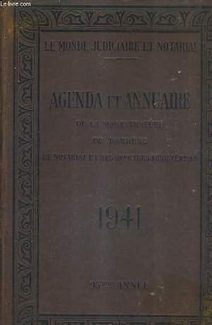 LE MONDE JUDICIAIRE ET NOTARIAL 1941 95E ANNEE / AGENDA ET ANNUAIRE DE LA MAGISTRATURE DU ...