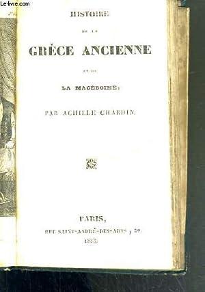 HISTOIRE DE LA GRECE ANCIENNE ET DE LA MACEDOINE: CHARDIN ACHILLE