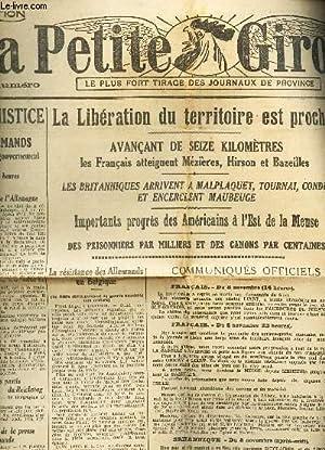 LA PETITE GIRONDE - N°16.931 - 9 NOVEMBRE 1918 / La liberation du territoire est proche &#...