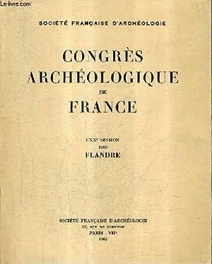 CONGRES ARCHEOLOGIQUE DE FRANCE CXXE SESSION 1962 FLANDRE.: SOCIETE FRANCAISE D'ARCHEOLOGIE