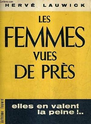 LES FEMMES VUES DE PRES.: LAUWICK HERVE