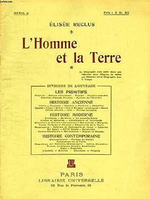 L'HOMME ET LA TERRE, SERIE 9: RECLUS ELISEE
