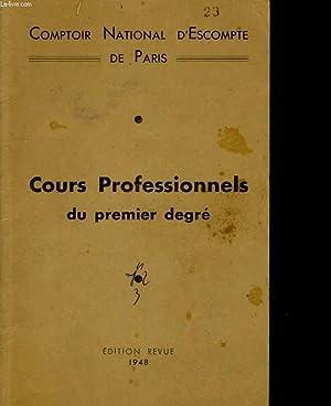 COMPTOIR NATIONAL D'ESCOMPTE DE PARIS. COURS PROFESSIONNELS DU PREMIER DEGRE. OPERATION DE ...