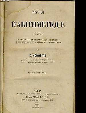 COURS D'ARITHMETIQUE A L'USAGE DES ASPIRANTS AU: E. COMBETTE