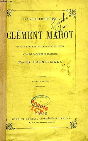 OEUVRES COMPLETES, TOME II: MAROT Clément, Par