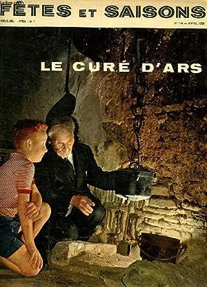 FETES ET SAISONS, N° 134, AVRIL 1959, LE CURE D'ARS: COLLECTIF