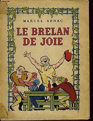 LE BRELAN DE JOIE: ARNAC MARCEL
