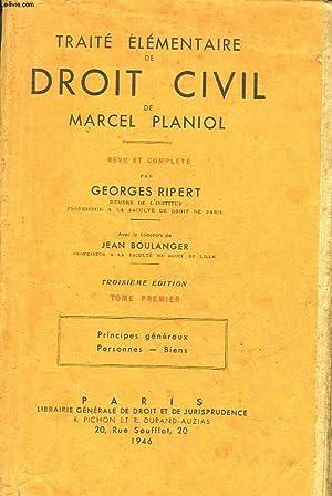 TRAITE ELEMENTAIRE DE DROIT CIVIL - TOME: PLANIOL MARCEL