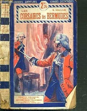 LES CORSAIRES DES BERMUDES / COLLECTION GRANDES AVENTURES VOYAGES EXCENTRIQUES: SALGARI E.