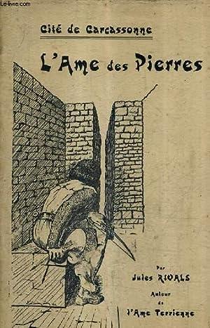 L'AME DES PIERRES - CITE DE CARCASSONNE.: RIVALS JULES