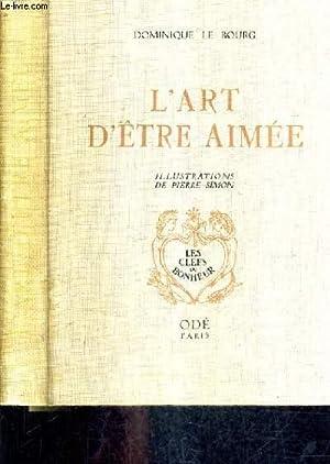 L'ART D'ETRE AIMEE - LES CLEFS DU BONHEUR.: LE BOURG DOMINIQUE