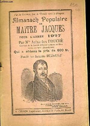 ALMANACH POPULAIRE DE MAITRE JACQUES POUR L'ANNEE 1927 .: FOUCHE ADELE IDA