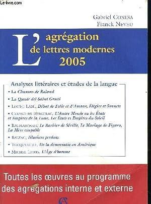 L'AGREGATION DE LETTRES MODERNES 2005 - Toutes les oeuvres au programme des agrégations...
