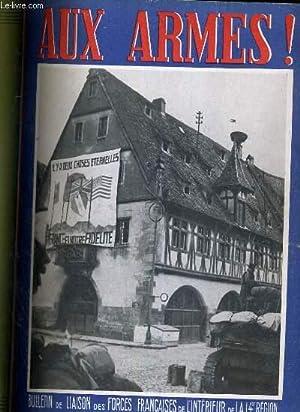 AUX ARMES ! - N°4 - JANVIER 1945 - BULLETIN DE LIAISON DES FORCES FRANCAISES DE L'...
