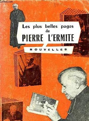 LES PLUS BELLES PAGES DE PIERRE L'ERMITE - NOUVELLES: L'ERMITE PIERRE