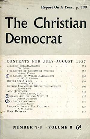THE CHRISTIAN DEMOCRAT, VOL. 8, N° 7-8, JULY-AUG. 1957 (Contents: Creeping Totalitarianism. The...