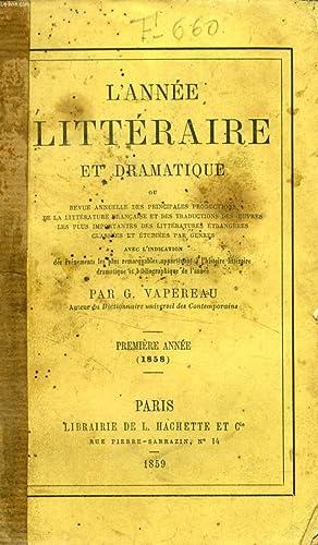L'ANNEE LITTERAIRE ET DRAMATIQUE, 11 ANNEES (1858-1868): VAPEREAU G.