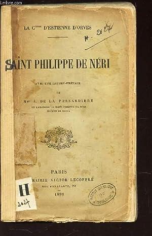 SAINT PHILIPPE DE NERI - AVEC UNE LETTRE-PREFACE DE Mgr J. DE LA PASSARDIERE.: LA COMTESSE ...