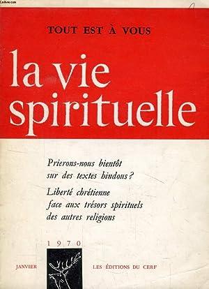 LA VIE SPIRITUELLE, N° 567, JAN. 1970 (Prierons-nous bientôt sur des textes hindous ? ...