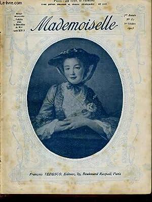 MADEMOISELLE - N°82 - 1er OCTOBRE 1913 / si vis amari, ama, cadre a deux cases, coussin de...