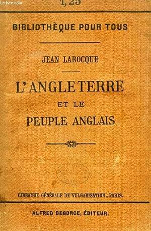L'ANGLETERRE ET LE PEUPLE ANGLAIS: LAROCQUE JEAN
