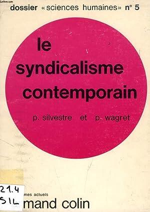 LE SYNDICALISME CONTEMPORAIN: SILVESTRE PAUL, WAGRET