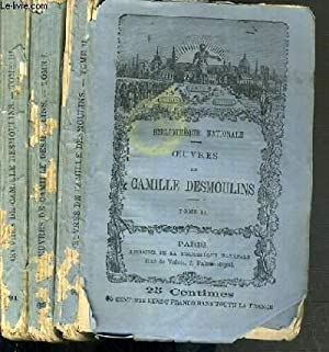 OEUVRES DE CAMILLE DESMOULINS - 3 TOMES - 1 + 2 + 3 / COMPLET.: DESMOULINS CAMILLE