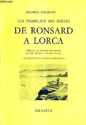 LES TOMBEAUX DES POETES DE RONSARD A LORCA .: D'HARTOY MAURICE