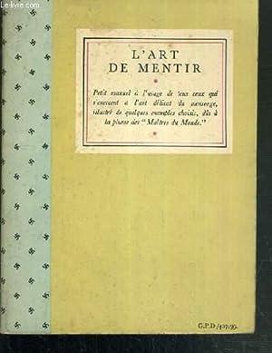 L'ART DE MENTIR - PETIT MANUEL A: HITLER A. ET