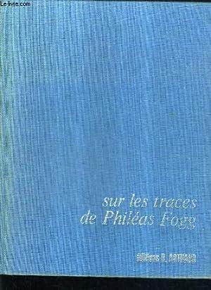 SUR LES TRACES DE PHILEAS FOGG.: SIMI FREDERIC