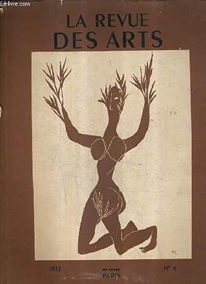 LA REVUE DES ARTS N°4 3ME ANNEE 1953 - le mobilier funéraire de la tombe de Vix est ...