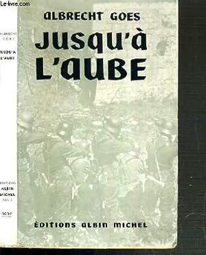 JUSQU'A L'AUBE (UNRUHIGE NACHT): GOES ALBRECHT