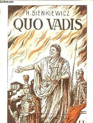QUO VADIS - ROMAN DES TEMPS MERONIENS - TOME 2 - NOUVELLE EDITION EXPURGEE A L'USAGE DE LA ...