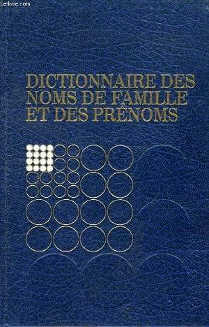DICTIONNAIRE DES NOMS DE FAMILLE ET DES PRENOMS: LAGNEAU PHILIPPE, ARBULEAU JEAN