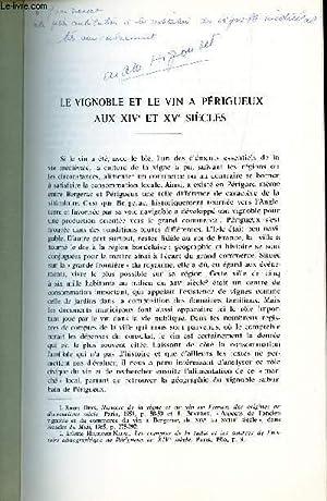 LE VIGNOBLE ET LE VIN A PERIGUEUX AU XIVe ET XVe SIECLES / VIGNOBLES ET VINS D'AQUITAINE ...