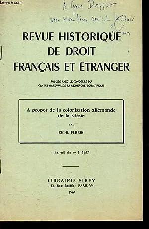 A PROPOS DE LA COLONISATION ALLEMANDE DE LA SILESIE / EXTRAIT DU N°1 - 1967 / REVUE HISTORIQUE DE ...