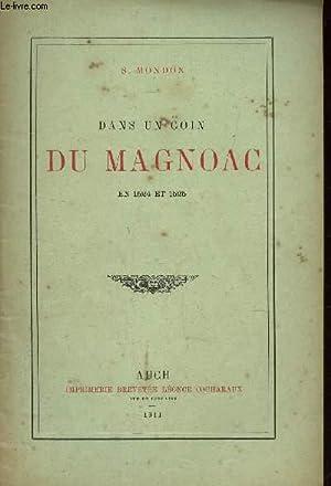 DANS UN COIN DU MAGNOAC - EN 1524 ET 1525 / EXTRAIT DU BULLETON DE LA SOCIETE ARCHEOLOGIQUE DU...