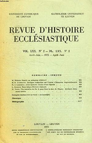 REVUE D'HISTOIRE ECCLESIASTIQUE, VOL. LXX, N° 2 - DL. LXX, N° 2 (Sommaire: M. Meigne. ...