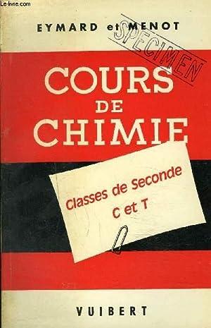 COURS DE CHIMIE A L'USAGE DES ELEVES DES CLASSES DE SECONDE C ET T NOUVEAUX PROGRAMMES.: EYMARD...
