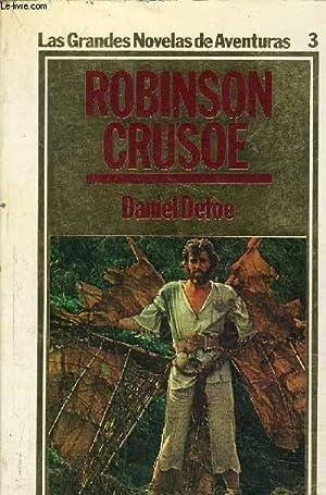 ROBINSON CRUSOE - LAS GRANDES NOVELAS DE: DEFOE DANIEL