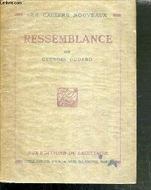 RESSEMBLANCE / LES CAHIERS NOUVEAUX N°27.: OUDARD GEORGES