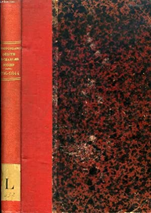 CORRESPONDANCE INEDITE DE CHARLES NODIER, 1796-1844: NODIER CHARLES, Par A. ESTIGNARD