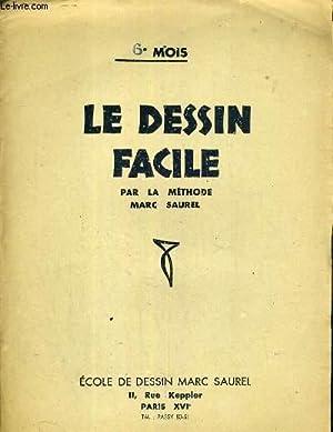 LE DESSIN FACILE - 6e MOIS - L'ANATOMIE DU CORPS HUMAIN - 1e LA CHARPENTE OSSEUSE.: SAUREL ...