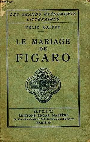 LE MARIAGE DE FIGARO.: GAIFFE FELIX