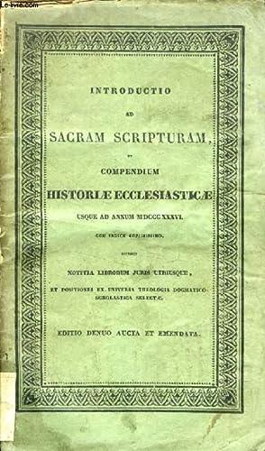 INTRODUCTIO AD SACRAM SCRIPTURAM, ET COMPENDIUM HISTORIAE: COLLECTIF