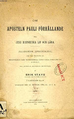 OM APOSTELN PAULI FÖRHÅLLANDE TILL JESU HISTORISKA: STAVE ERIK